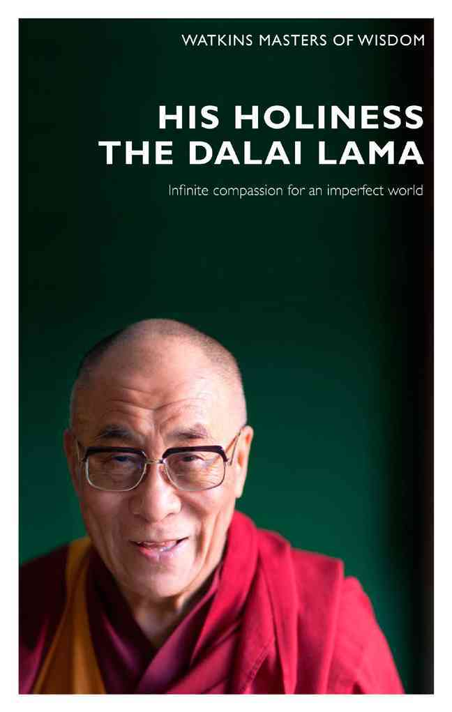 His Holiness the Dalai Lama: Infinite Compassion for an Imperfect World (Paperback)