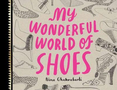 My Wonderful World of Shoes (Paperback)