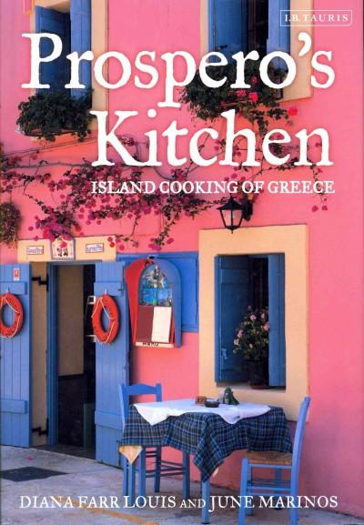 Prospero's Kitchen: Island Cooking of Greece (Hardcover)