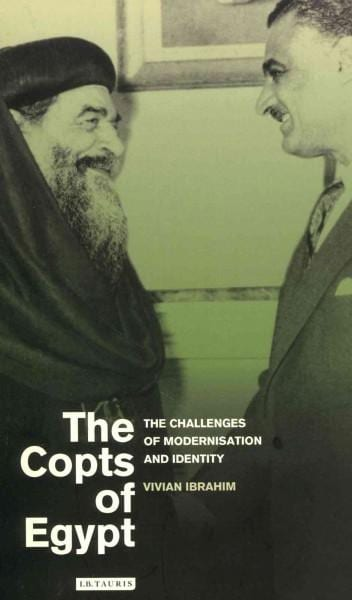 The Copts of Egypt: The Challenges of Modernisation and Identity (Paperback)