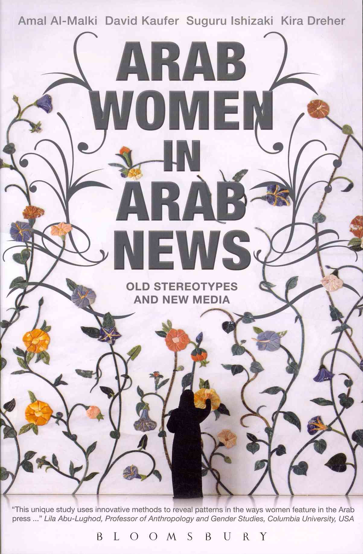 Arab Women in Arab News: Old Stereotypes and New Media (Paperback)