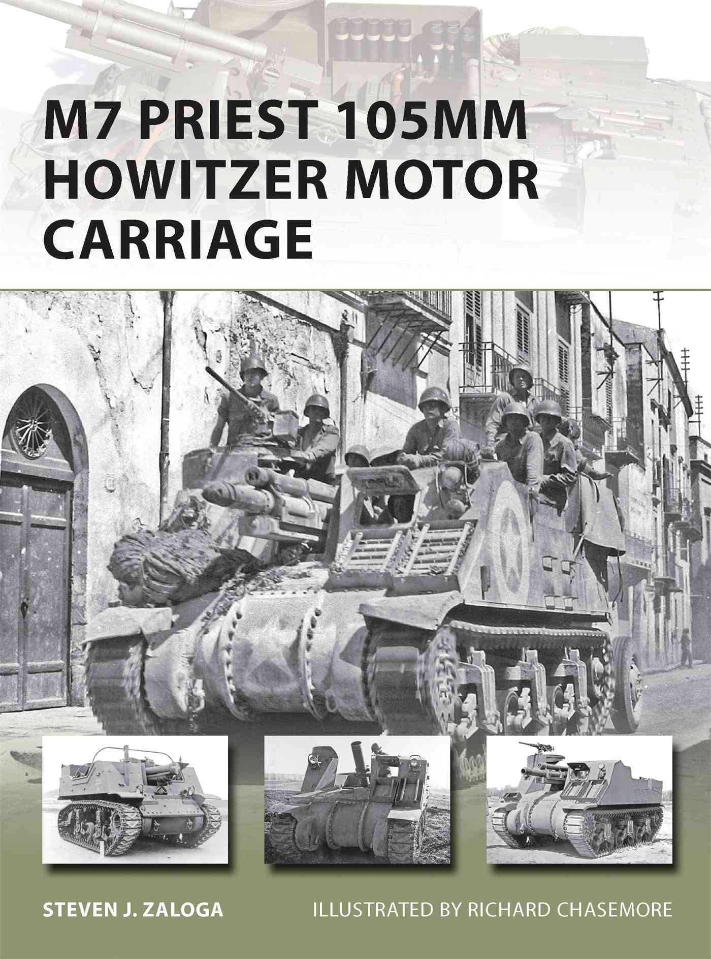 M7 Priest 105MM Howitzer Motor Carriage (Paperback)