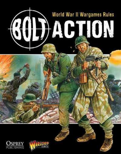 Bolt Action: World War II Wargames Rules (Hardcover)