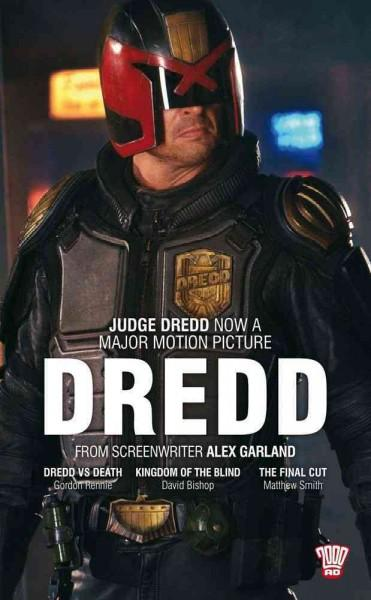 Dredd: Collecting: Dredd Vs Death, Kingdom of the Blind, The Final Cut (Paperback)