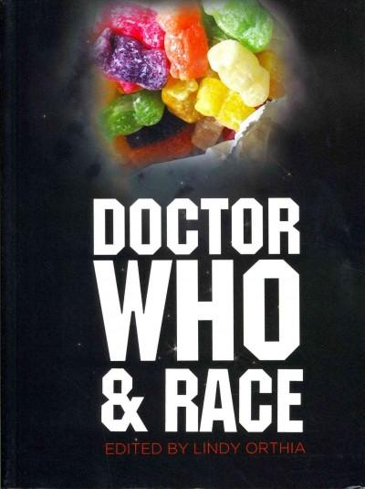 Doctor Who and Race (Paperback)