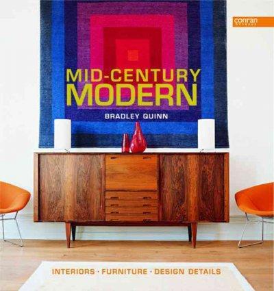 Mid-century Modern: Interiors, Furniture, Design Details (Hardcover)
