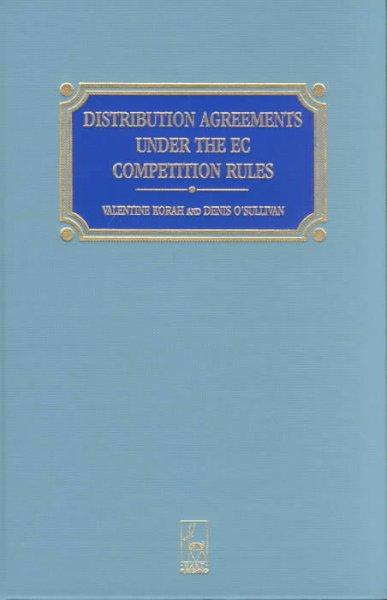 Distribution Agreements Under the Ec Competition Rules (Hardcover)