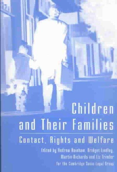 Children and Their Families: Contact, Rights and Welfare (Paperback)