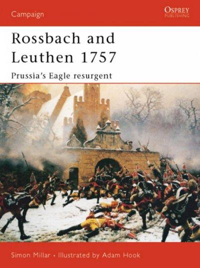 Rossback and Leuthen 1757: Prussia's Eagle Resurgent (Paperback)