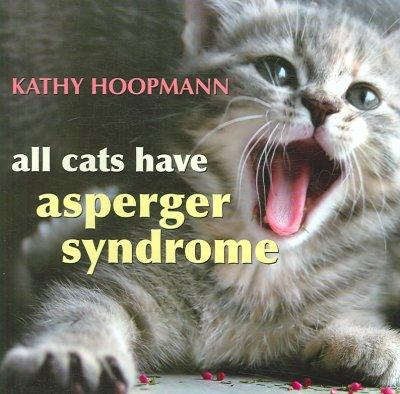 All Cats Have Asperger Syndrome (Hardcover)