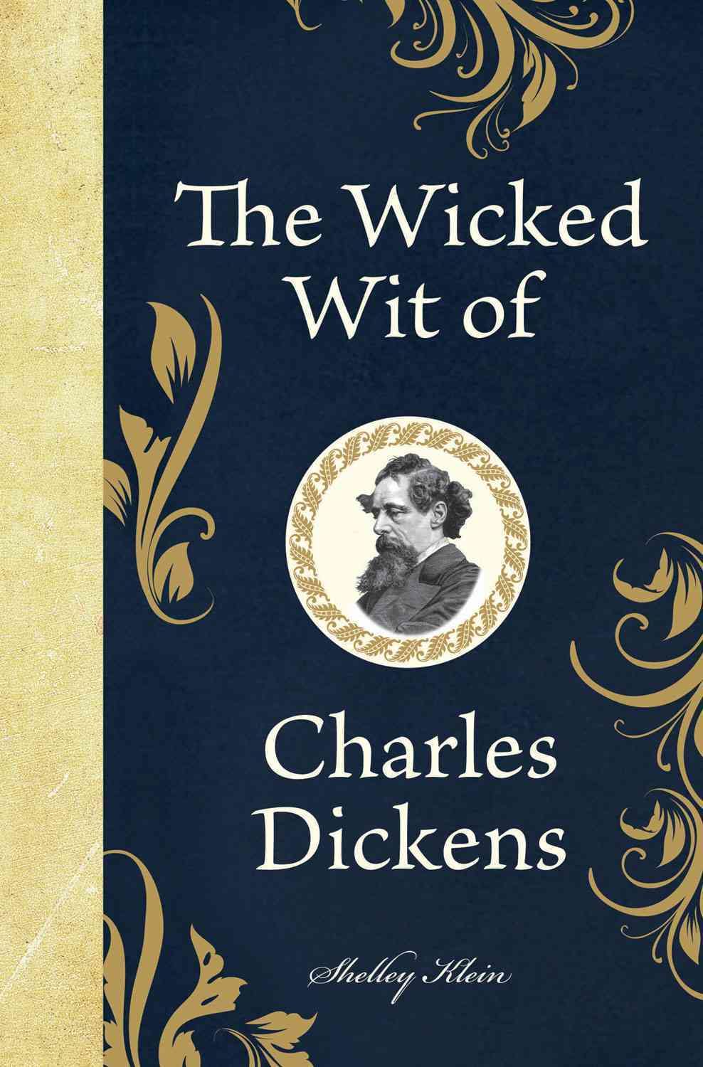 The Wicked Wit of Charles Dickens (Hardcover)