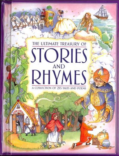 The Ultimate Treasury of Stories and Rhymes: A Collection of 215 Tales and Poems (Hardcover)