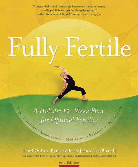 Fully Fertile: A 12-Week Plan for Optimal Fertility (Paperback)
