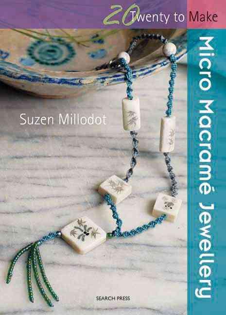 Micro Macrame Jewellery (Paperback)
