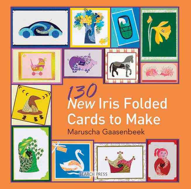 130 Iris Folded Cards to Make (Paperback)