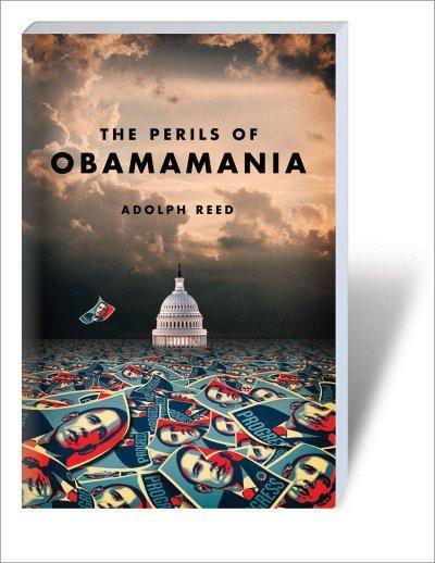 The Perils of Obamamania (Paperback)