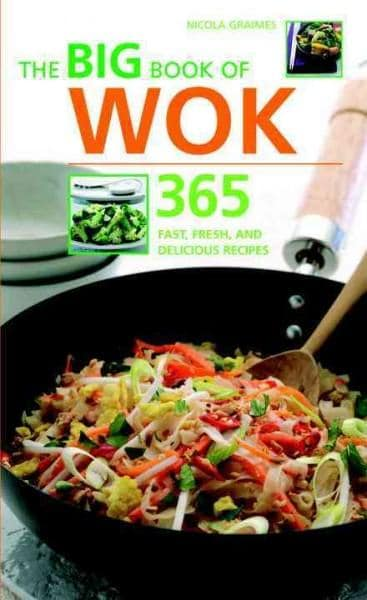 The Big Book of Wok: 365 Fast, Fresh And Delicious Recipes (Paperback) - Thumbnail 0