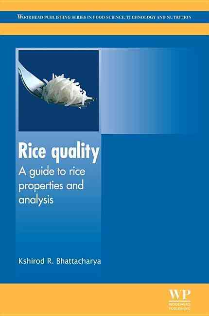 Rice Quality: A Guide to Rice Properties and Analysis (Hardcover)