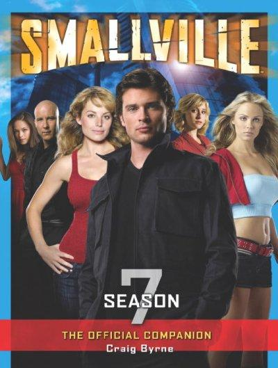 Smallville: The Official Companion Season 7 (Paperback)