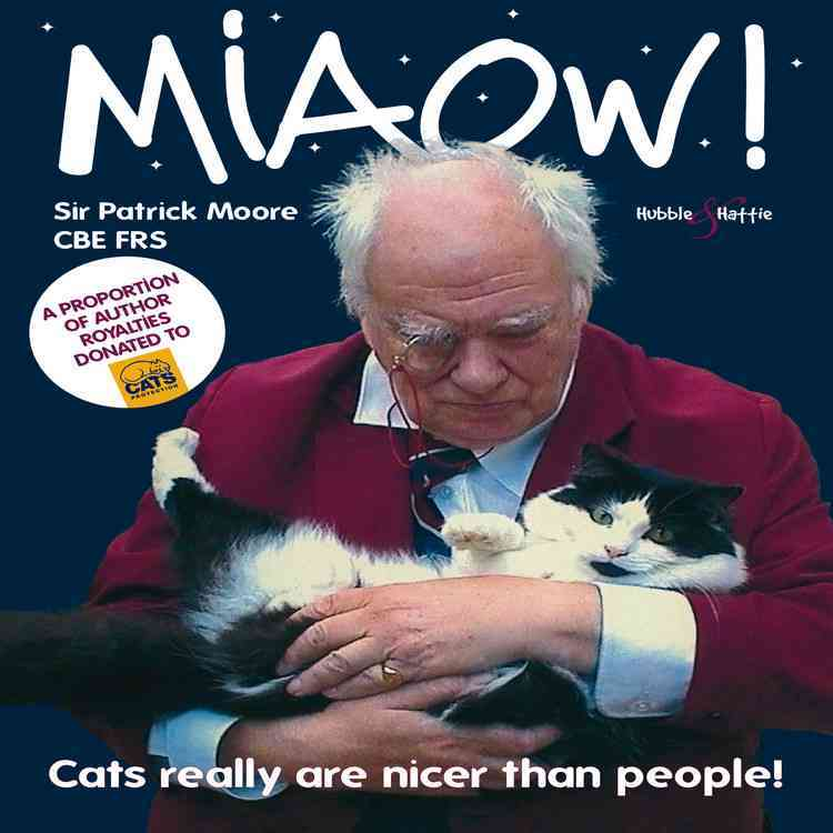 Miaow!: Cats Really Are Nicer Than People! (Paperback)