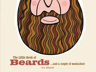 The Little Book of Beards...and a Couple of Mustaches! (Hardcover)