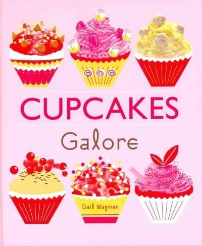 Cupcakes Galore (Hardcover)