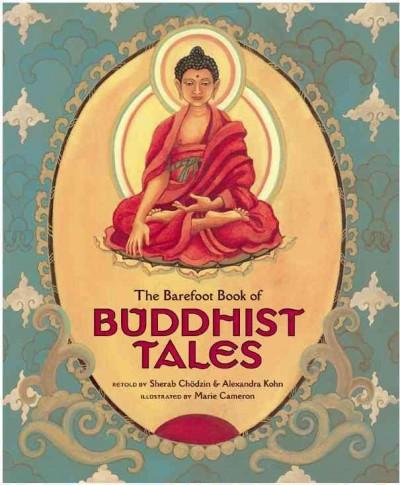 The Barefoot Book of Buddhist Tales (Paperback)