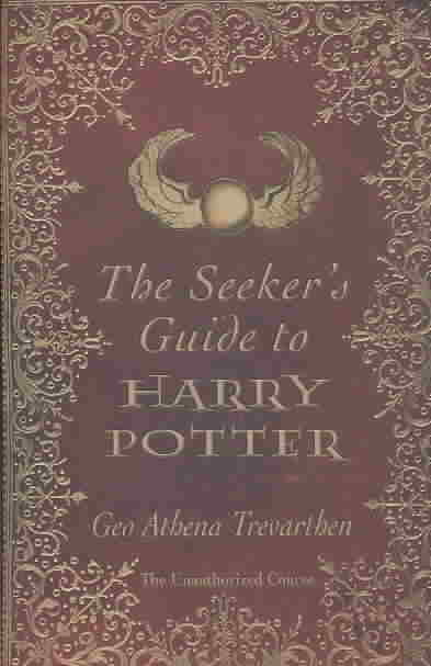 The Seeker's Guide to Harry Potter (Paperback)