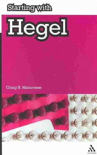 Starting With Hegel (Paperback)