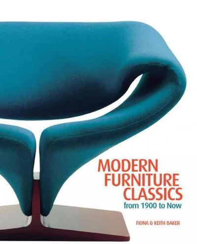 Modern Furniture Classics: From 1900 to Now (Hardcover)