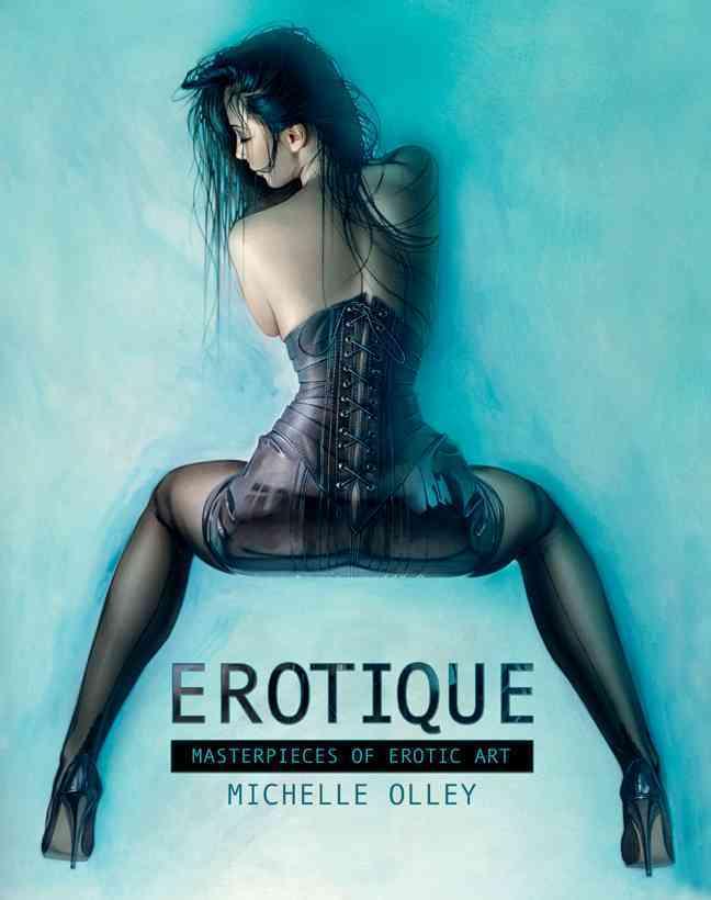 Erotique: Masterpieces of Erotic Art (Hardcover)