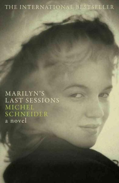 Marilyn's Last Sessions (Hardcover)