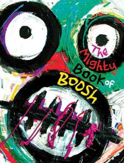 The Mighty Book of Boosh (Hardcover)
