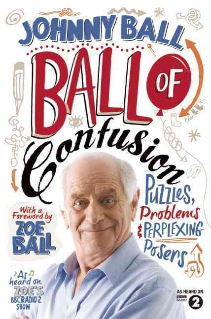 Ball of Confusion: Puzzles, Problems & Perplexing Posers (Paperback)