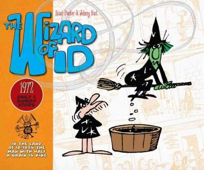 The Wizard of Id: The Dailies and Sundays 1972 (Hardcover)