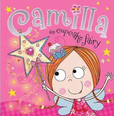 Camilla, the Cupcake Fairy (Hardcover)