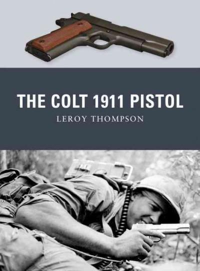 The Colt 1911 Pistol (Paperback)