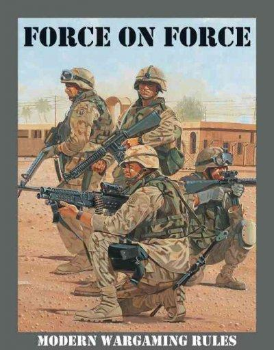 Force on Force: Modern Wargaming Rules (Hardcover)
