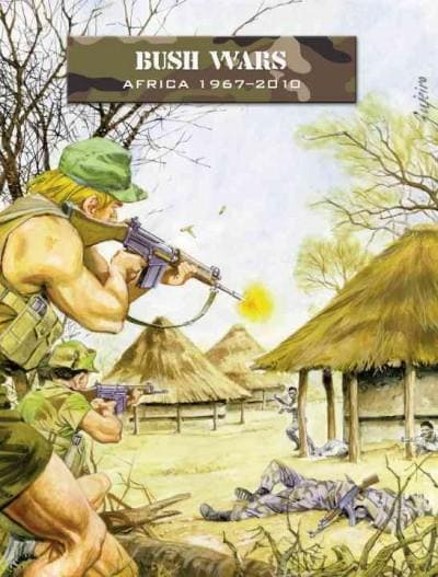Bush Wars: Africa 1967-2010: a Force on Force Companion (Paperback)