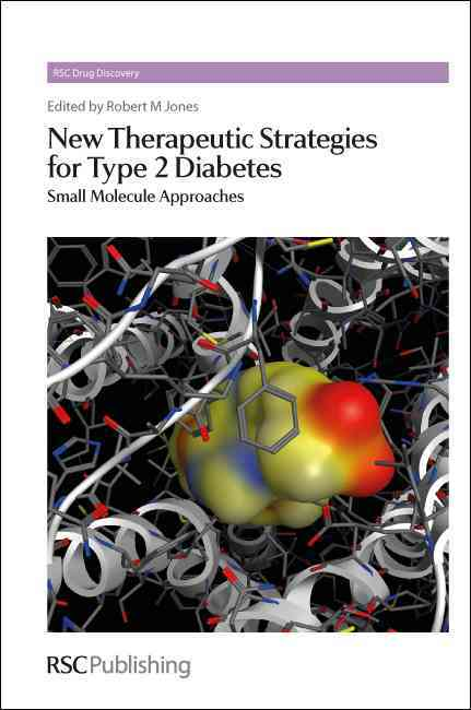 New Therapeutic Strategies for Type 2 Diabetes: Small Molecule Approaches (Hardcover)