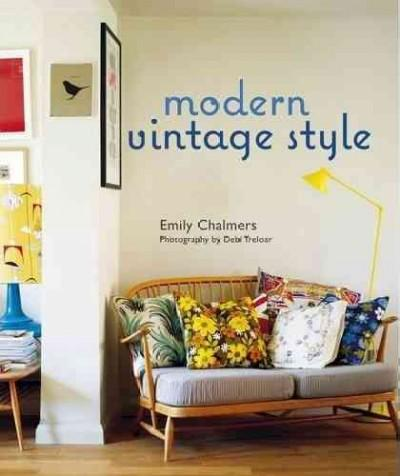 Modern Vintage Style (Hardcover) - Thumbnail 0