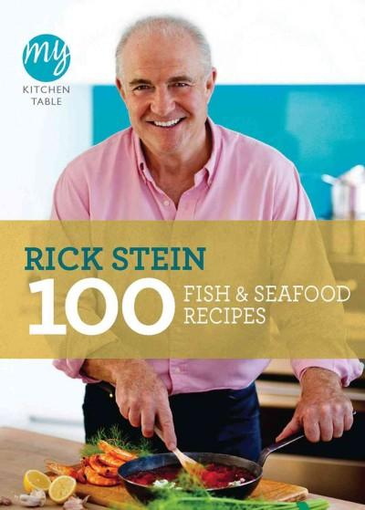 100 Fish & Seafood Recipes (Paperback)