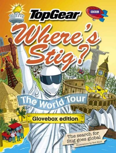 Top Gear: Where's Stig? the World Tour: The Search for Stig Goes Global, Glovebox Edition (Hardcover) - Thumbnail 0