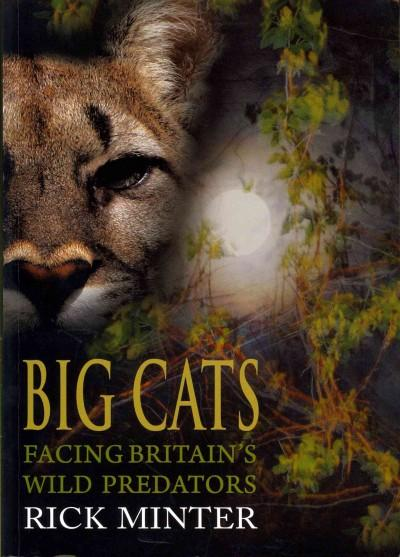 Big Cats: Facing Britain's Wild Predators (Paperback)