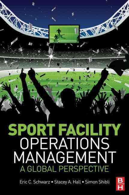 Sport Facility Operations Management (Paperback)