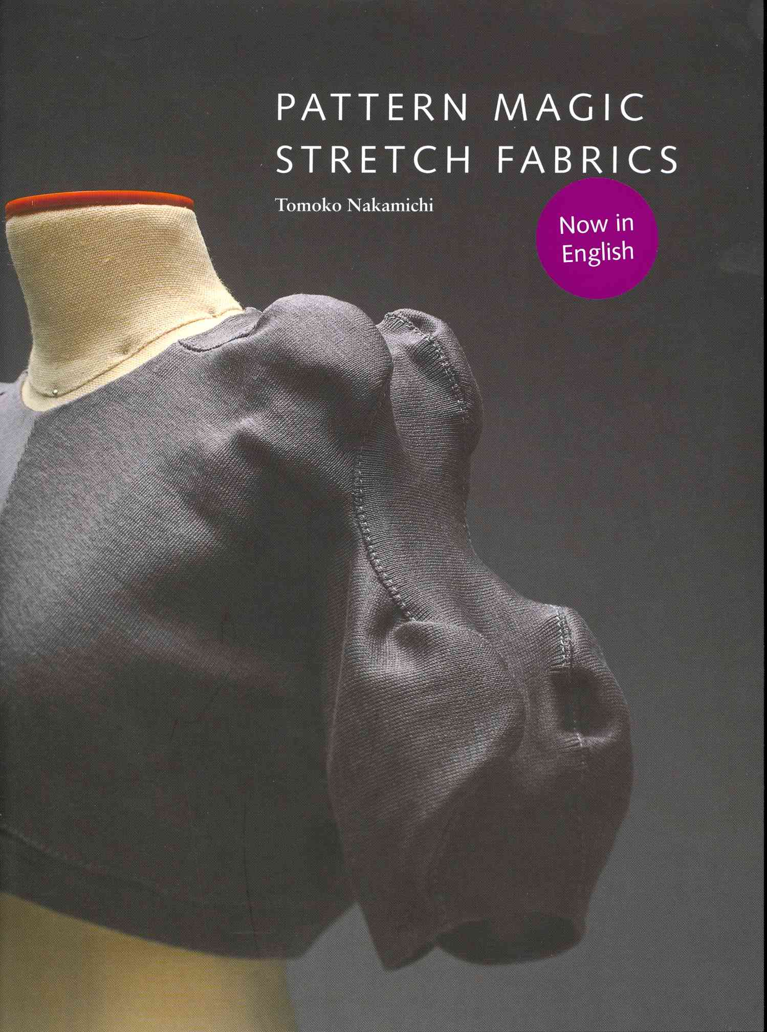 Pattern Magic: Stretch Fabrics (Paperback)