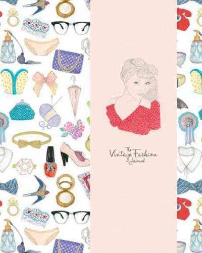 The Vintage Fashion Journal (Notebook / blank book)