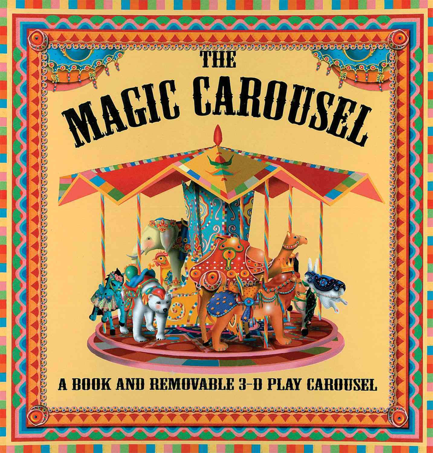 The Magic Carousel: A Book and Removable 3-D Play Carousel (Hardcover)