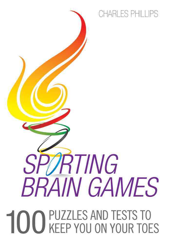 Sporting Brain Games: 100 Puzzles and Tests to Keep You on Your Toes (Paperback)