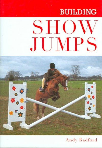 Building Show Jumps (Hardcover)
